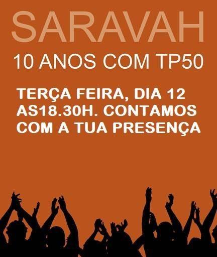 Saravah 10 anos com TP50